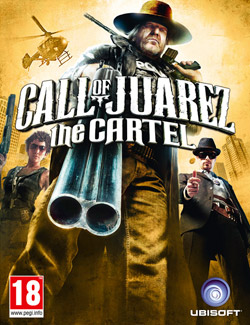 Call of Juarez: The Cartel box art